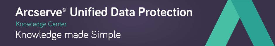 Arcserve 174 Unified Data Protection Version 5 0 Knowledge Center